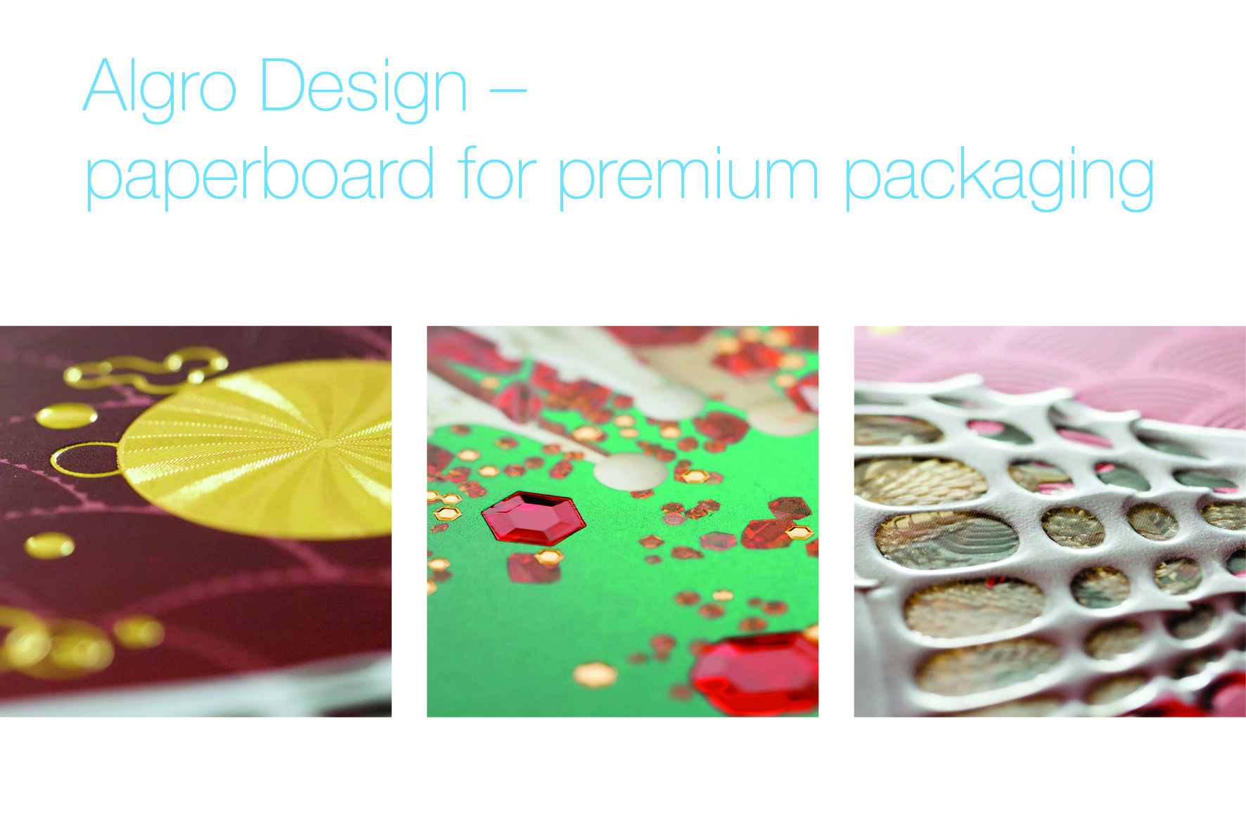 Algro Design paperboard for premium Packaging